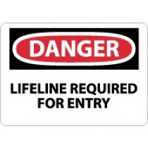 Danger Lifeline Required For Entry Sign (#D575)