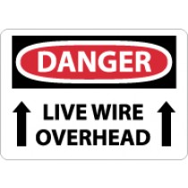 Danger Live Wire Overhead Sign (#D579)