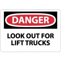 Danger Look Out For Lift Trucks Sign (#D581)