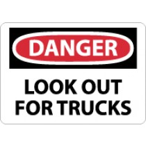 Danger Look Out For Trucks Sign (#D583)