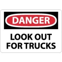 Danger Look Out For Trucks Sign (#D583)