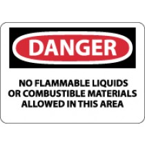 Danger No Flammable Liquids Or Combustable.. Sign (#D585)