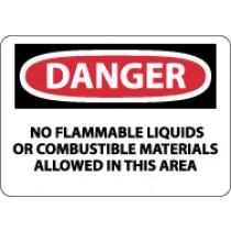 Danger No Flammable Liquids Or Combustable.. Sign (#D585)
