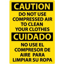 Caution Do Not Use Compressed Air To Clean Your Clothes Spanish Sign (#ESC205)