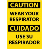 Caution Wear Your Respirator Spanish Sign (#ESC407)