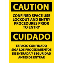 Caution Confined Space Use Lockout And Entry Procedures Prior To Entry Spanish Sign (#ESC444)