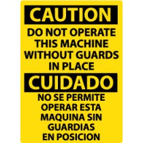 Caution Do Not Operate This Machine Without Guards In Place Spanish Sign (#ESC700)