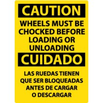 Caution Wheels Must Be Chocked Before Loading And Unloading Spanish Sign (#ESC70)