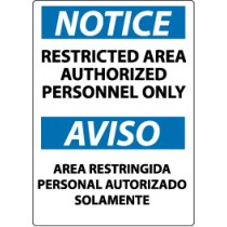 Notice Restricted Area Authorized Personnel Only Spanish Sign (#ESN221)