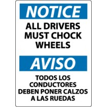 Notice All Drivers Must Chock Wheels Spanish Sign (#ESN366)