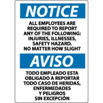 Notice All Employees Are Required To Report… Spanish Sign (#ESN367)