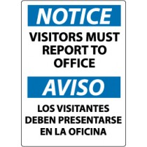 Notice Visitors Must Report To Office Spanish Sign (#ESN369)