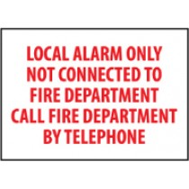 Local Alarm Only Not Connected To Fire Department… Sign (#FALO)
