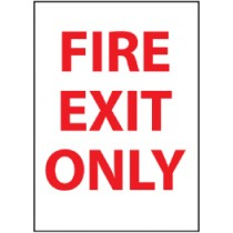 Fire Exit Only Sign (#FEOP)