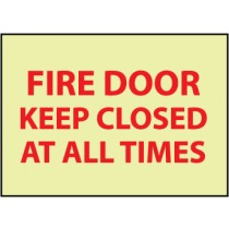 Fire Door Keep Closed At All Times Glow Sign (#GL143)