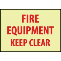 Fire Equipment Keep Clear Glow Sign (#GL156)