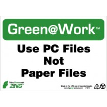 Use PC Files Not Paper Files Going Green Sign (#GW1019)
