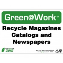 Recycle Magazines Catalogs And Newspapers Going Green Sign (#GW1033)