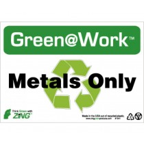 Metals Only Going Green Sign (#GW1041)