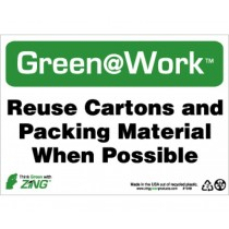 Reuse Cartons And Packing Material When Possible Going Green Sign (#GW1048)
