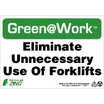 Eliminate Unnecessary Use Of Forklifts Going Green Sign (#GW1051)