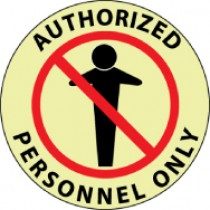 Authorized Personnel Only Glow Walk-On Floor Sign (#GWFS14)