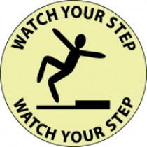 Watch Your Step Glow Walk-On Floor Sign (#GWFS1)