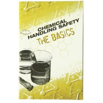 Chemical Handling Safety The Basics Handbook (#HB04)