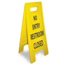 Caution No Entry Restroom Closed Heavy Duty Floor Stand (#HDFS206)