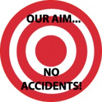 Our Aim… No Accidents! Hard Hat Emblem (#HH57)