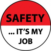 Safety …It's My Job Hard Hat Emblem (#HH77)