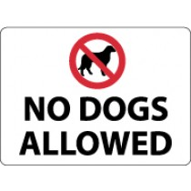 No Dogs Allowed Security Sign (#M107)