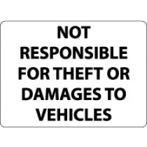 Not Responsible For Theft Or Damage To Vehicles Security Sign (#M110)
