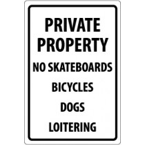 Private Property No Skateboards Bicycles Dogs Loitering Security Sign (#M113)