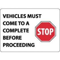 Vehicles Must Come To A Complete Stop Before Proceeding Security Sign (#M117)