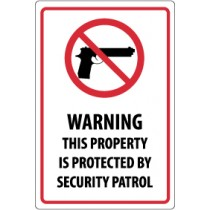 Warning This Property Is Protected By Security Patrol Security Sign (#M119)