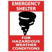 Emergency Shelter For Hazardous Weather Conditions Sign (#M121)