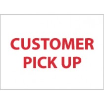 Customer Pick Up Sign (#M343)