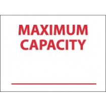 Maximum Capacity ______ Sign (#M355)