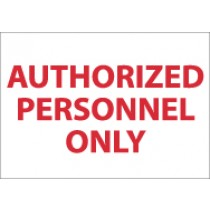 Authorized Personnel Only Sign (#M38)