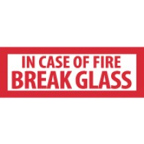 In Case Of Fire Break Glass Sign (#M40P)