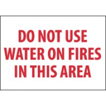 Do Not Use Water On Fires In This Area Sign (#M413P)