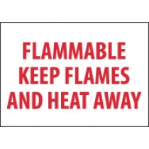 Flammable Keep Flames And Heat Away Sign (#M427)