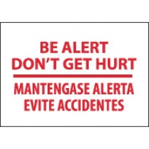 Be Alert Don't Get Hurt Spanish Sign (#M433)