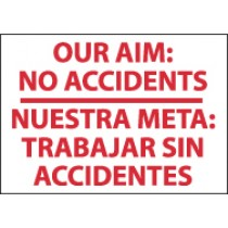 Our Aim: No Accidents Spanish Sign (#M438)