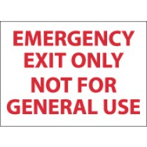 Emergency Exit Only Not For General Use Sign (#M45)