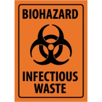 Biohazard Infectious Waste Sign (#M94)