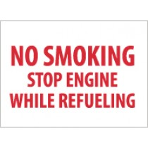 No Smoking Stop Engine While Refueling Sign (#MNR)