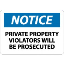 Notice Private Property Violators Will Be Prosecuted Sign (#N116)