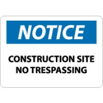 Notice Construction Site No Trespassing Sign (#N162LF)
